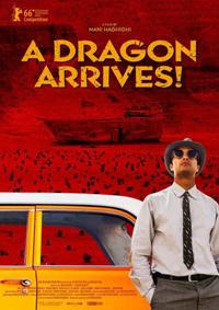 A Dragon Arrives !
