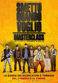 Smetto Quando Voglio Masterclass poster